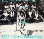 1973-1974 Cheerleader:  Annette Steeley, Evelyn, Eleanor Gray, Daisey Ruff, Carol Spencer, Vernell Higginbottom,and Mary